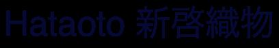 Hataoto 新啓織物