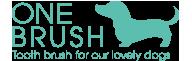 ONEBRUSH -ペットのための歯ブラシ-