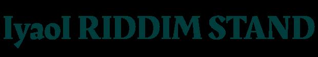 IyaoI RIDDIM STAND