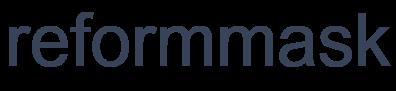 reformmask リフォームマスク