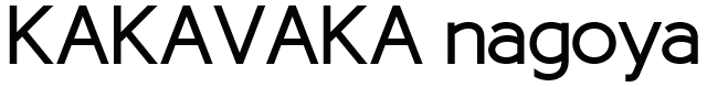 KAKAVAKA nagoya