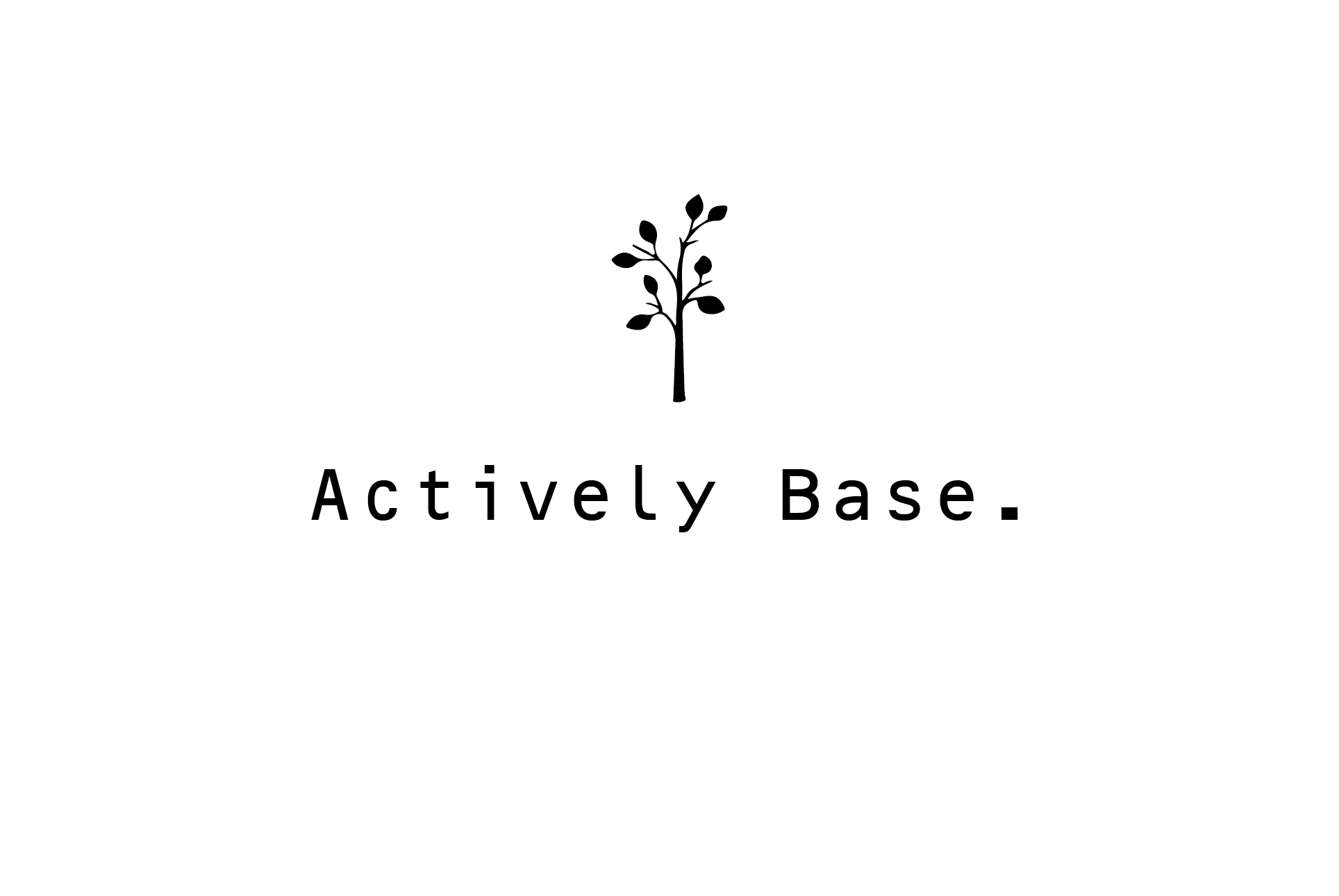 Actively Base.