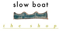 slow boat ・ the shop