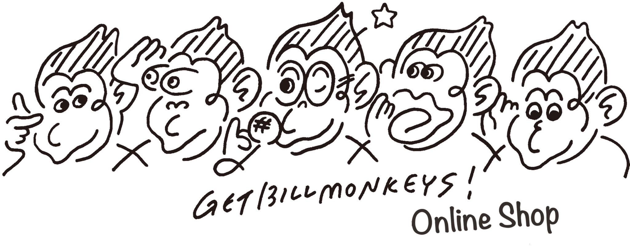 GET BILL MONKEYS Online Shop