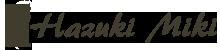 葉月美姫 公式オンラインショップ