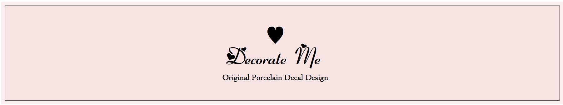 Decorate me