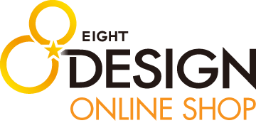 【OFFICIAL】EIGHT DESIGN(エイトデザイン) online shop(オンラインショップ)