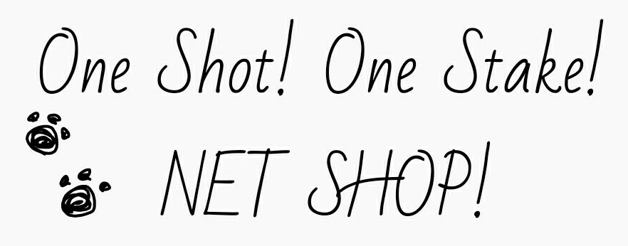 One Shot! One Stake! GOODS