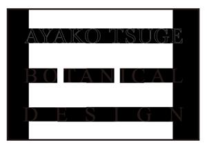 AYAKO TSUGE BOTANICAL DESIGN