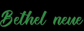 Bethel neue