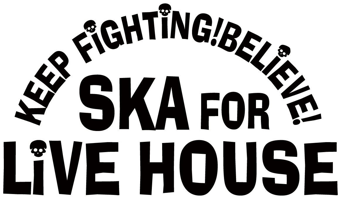 SKA FOR LIVEHOUSE