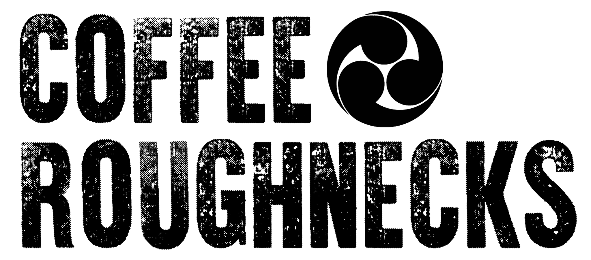 Coffee Roughnecks