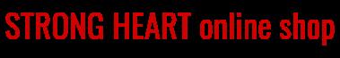 STRONG HEART online shop