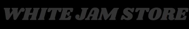 WHITE JAM STORE