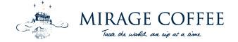 Mirage Coffee ミラージュ・コーヒー