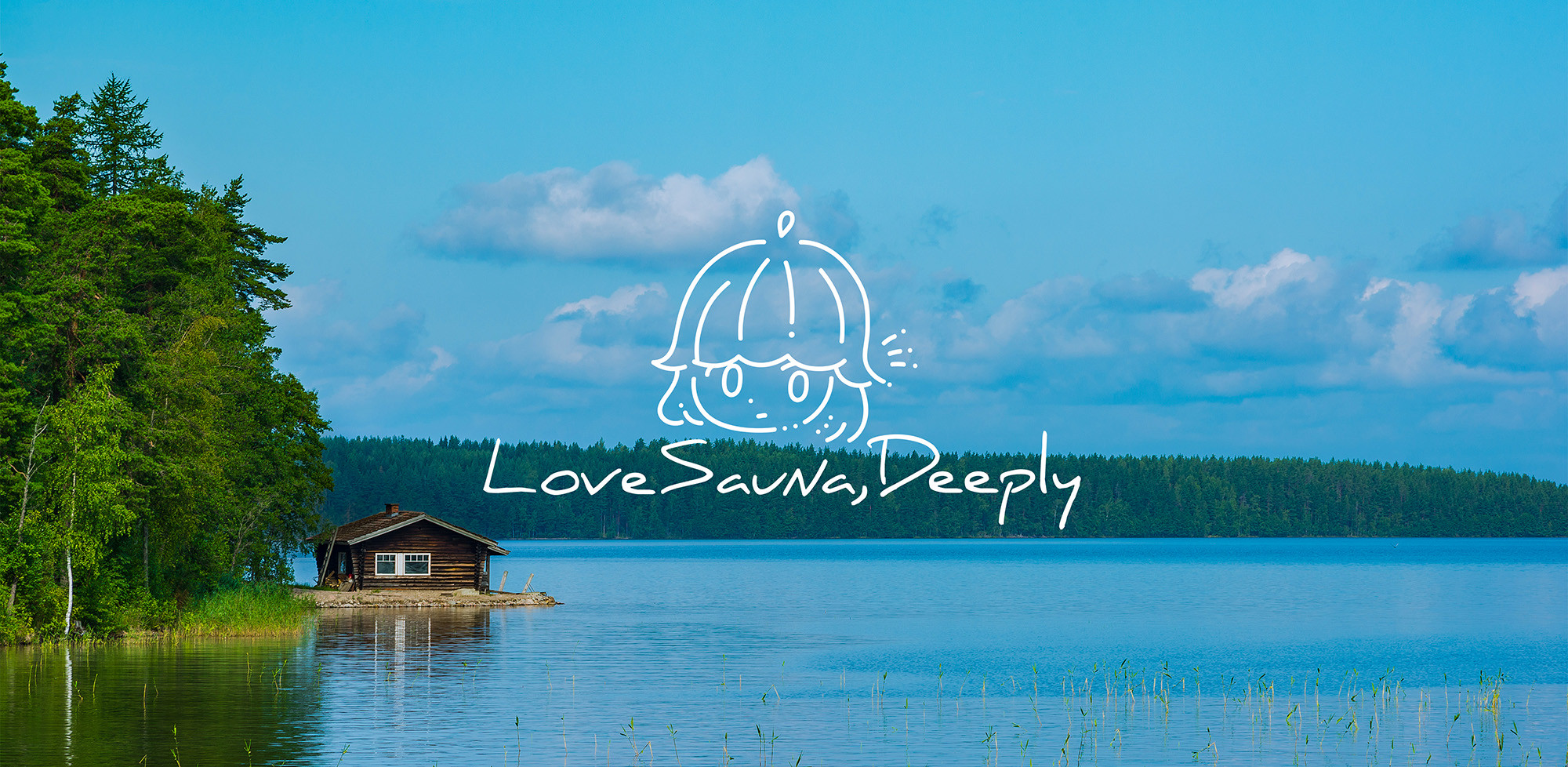 Love Sauna,Deeply