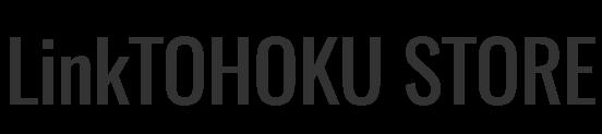 LinkTOHOKU STORE