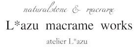 atelier  L*azu 〜アトリエラズ〜天然石のマクラメアクセサリー