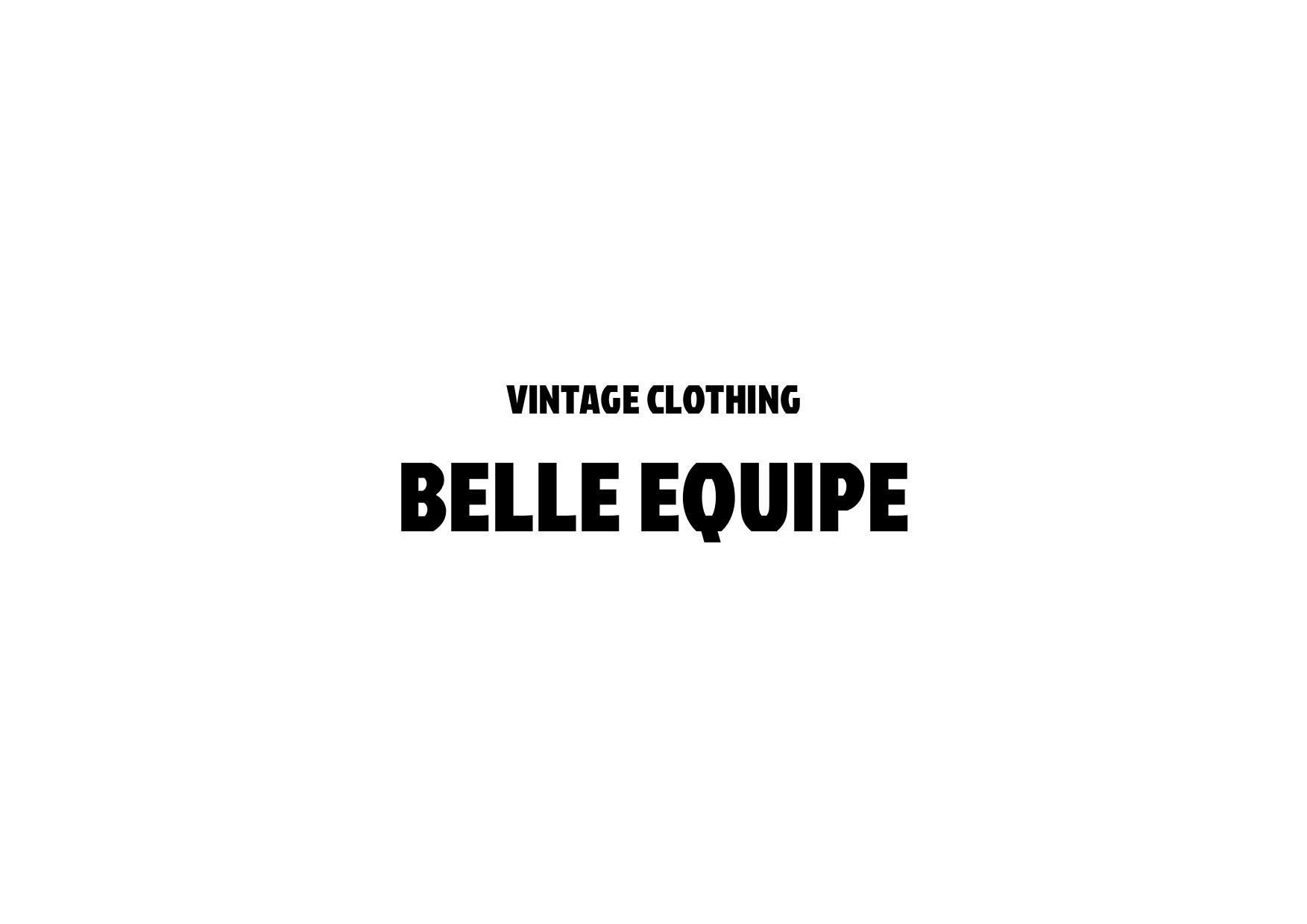古着屋ベルエキップ (BELLE EQUIPE) ユーロ古着 ヨーロッパ古着