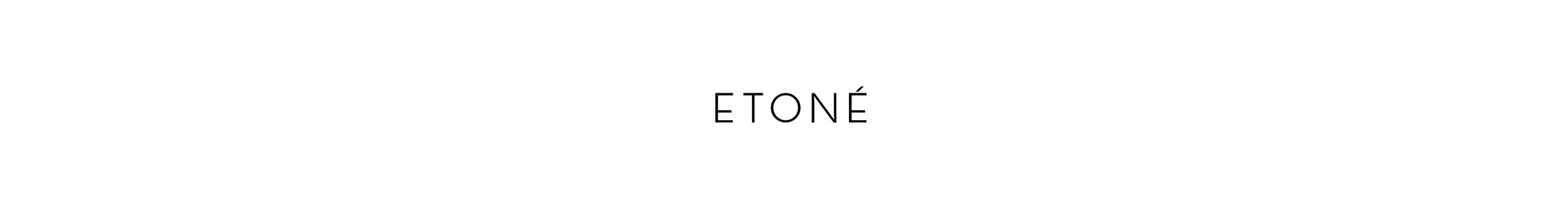 ETONÉ OFFICIAL