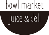 bowl market juice & deli | 湘南 茅ヶ崎