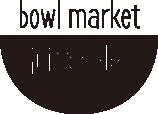 bowl market juice & deli | 湘南 茅ヶ崎