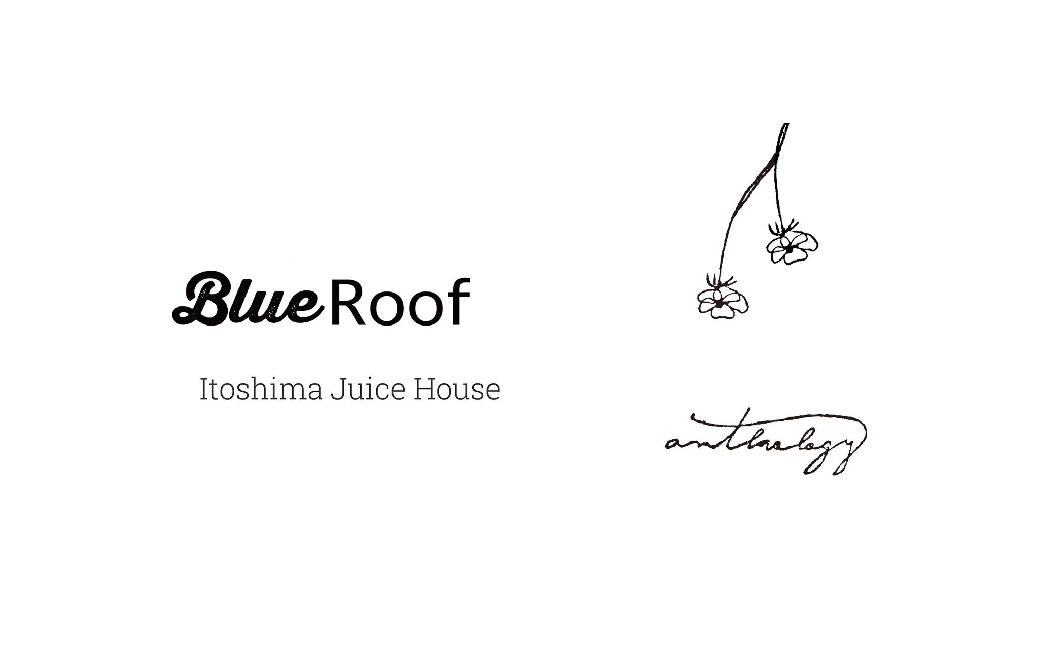 Blue Roof & ANTHOLOGY