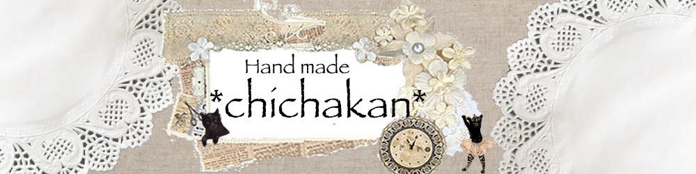 *chichakan*