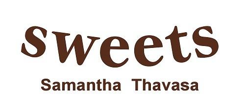 Samantha Thavasa sweets