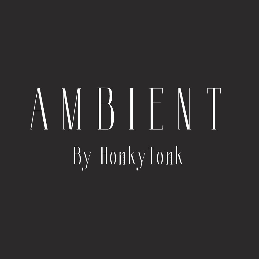 AMBIENT By HonkyTonk
