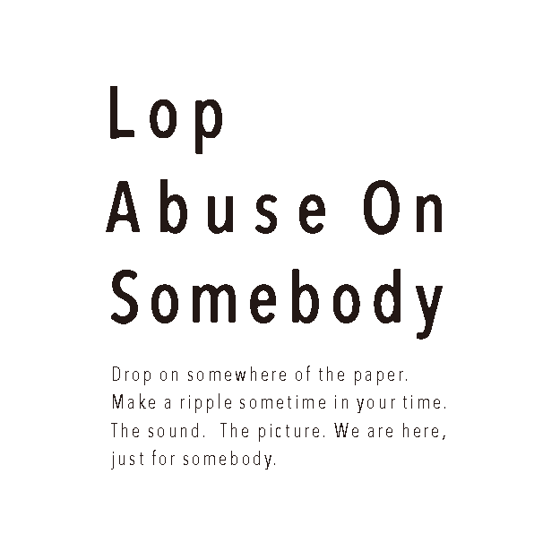 Lop Abuse On Somebody Official Web Store