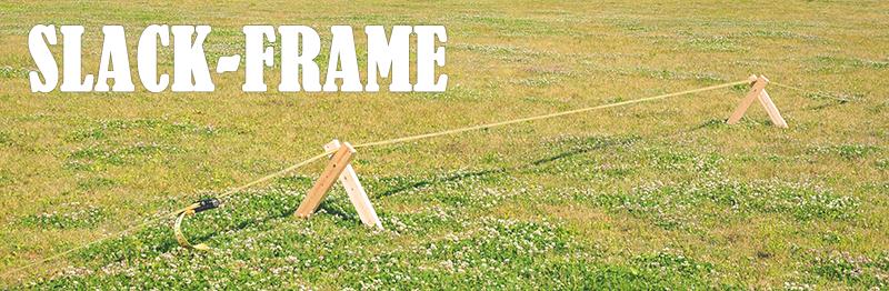Slack-Frame スラックライン フレーム&スラックラック