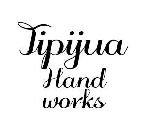 Tipijua Handworks
