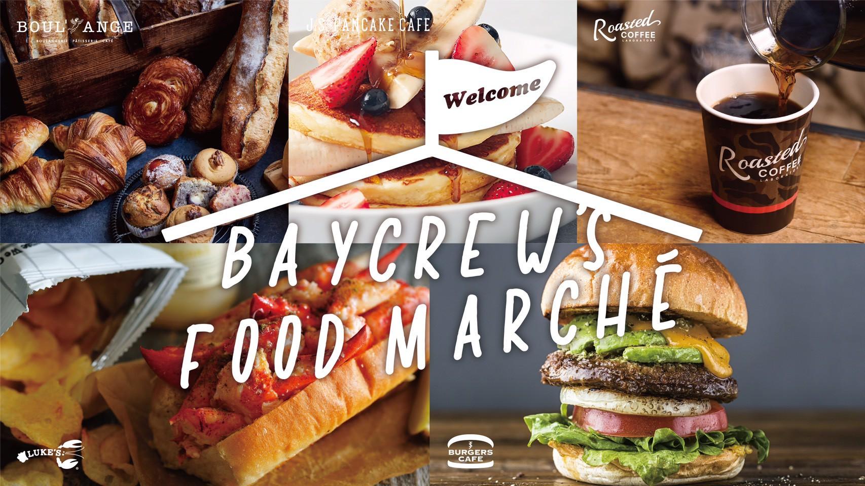 BAYCREW'S FOOD MARCHE