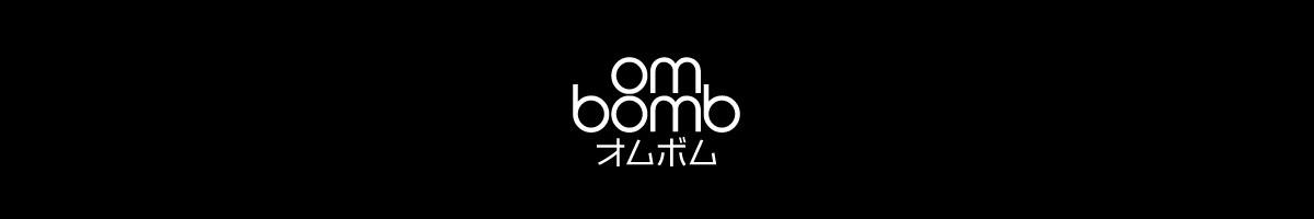 OmBomb オムボム
