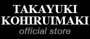TAKAYUKI KOHIRUIMAKI
