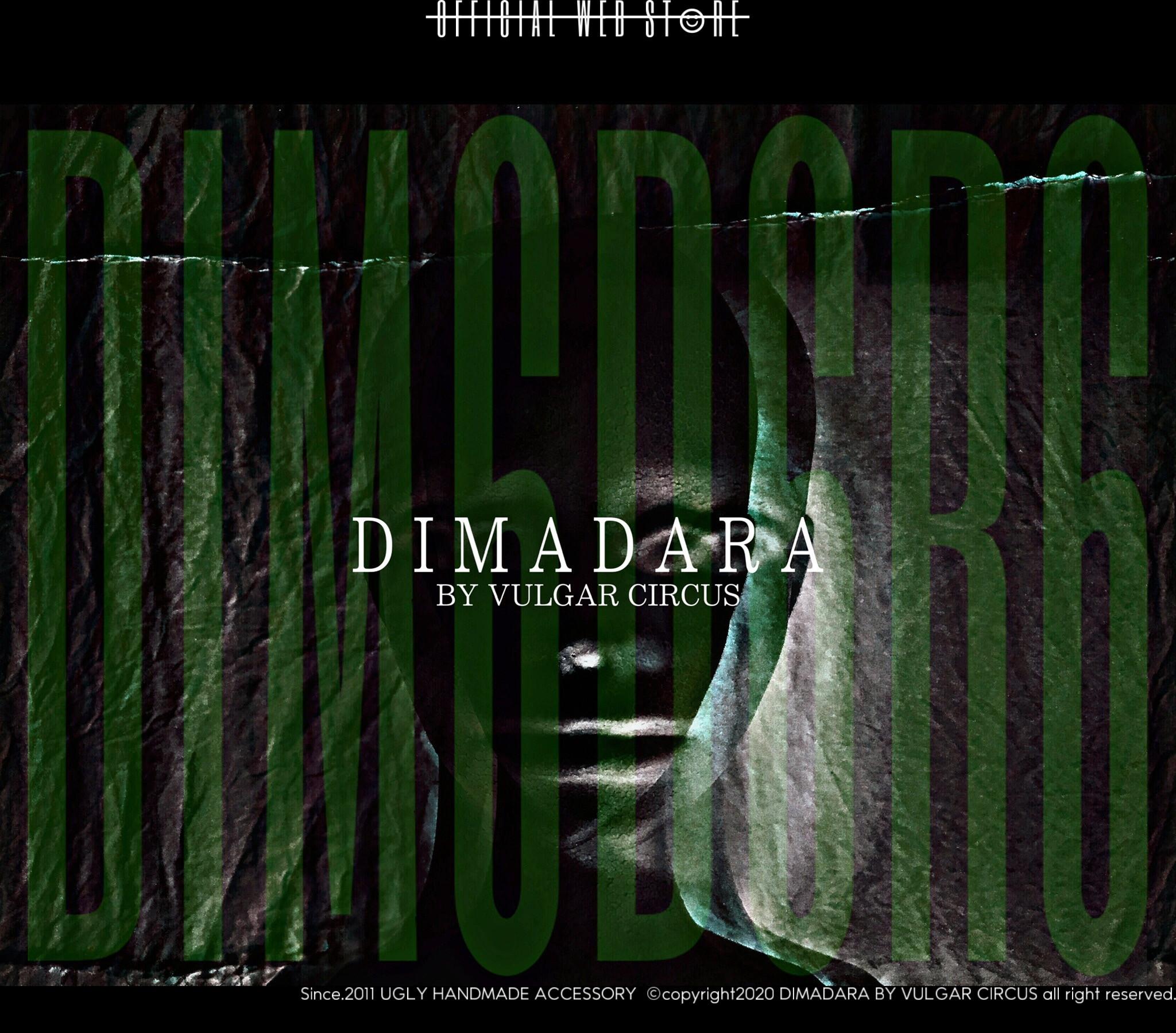 DIMADARA BY VULGAR CIRCUS | official web store