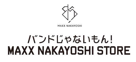 MAXX NAKAYOSHI STORE