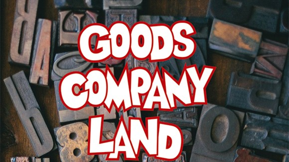 GOODSCOMPANY LAND
