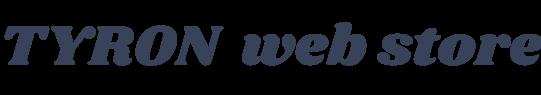 TYRON web STORE