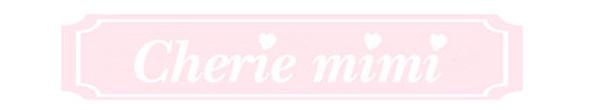 cherie-mimi(シェリーミミ)