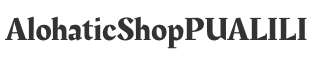 Alohatic Shop PUALILI