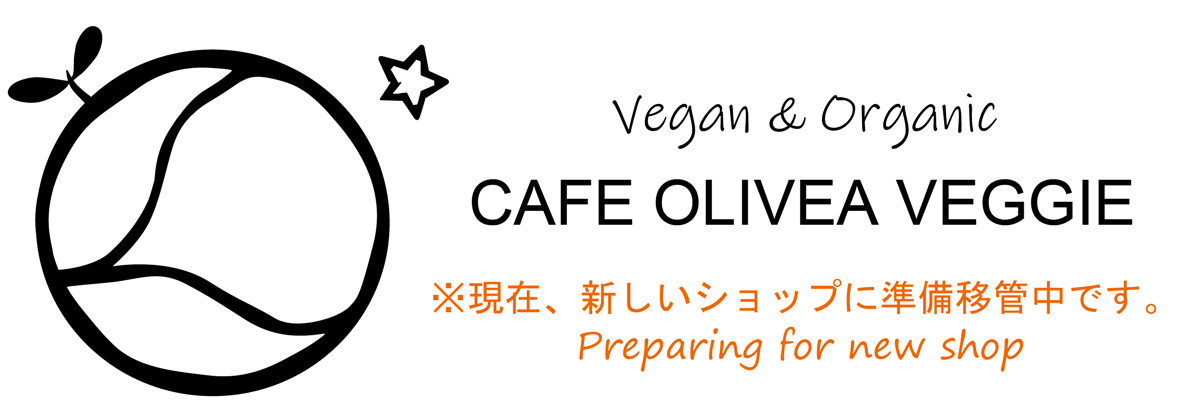 Vegan&Organic CAFE OLIVEA カフェオリビア