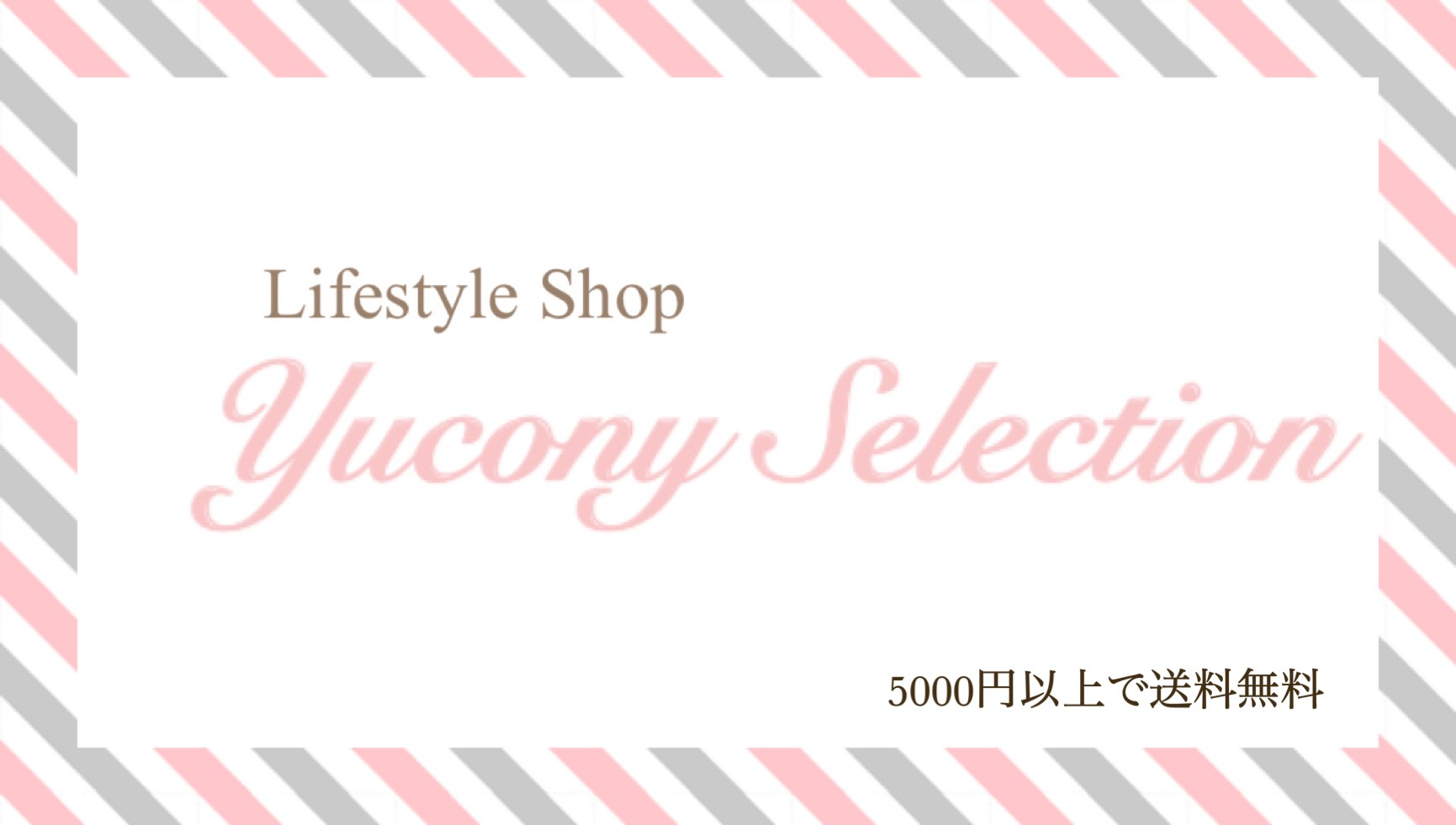 Yucony Selection