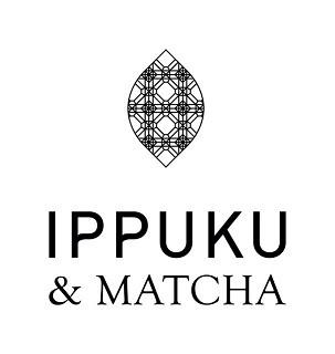 IPPUKU & MATCHA