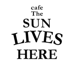 cafe The SUN LIVES HERE