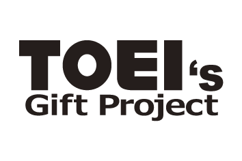 TOEI's Gift Project