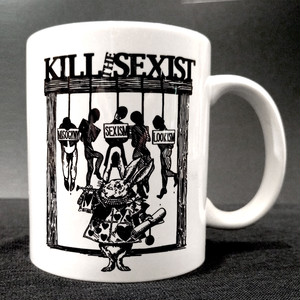 KILL THE SEXIST マグカップ(プリント:小)