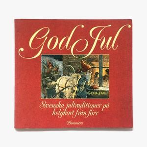 専門書「God Jul - Svenska jultraditioner på helgkort från förr(メリー・クリスマス - スウェーデンの古いグリーティングカード)」《1984-01》