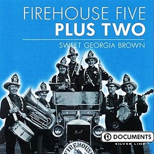 CD 「SWEET GEORGIA BROWN / FIREHOUSE FIVE PLUS TWO」